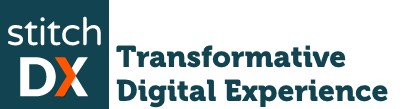 StitchDX: Transformative Digital Experience